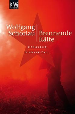 Brennende Kälte von Schorlau,  Wolfgang