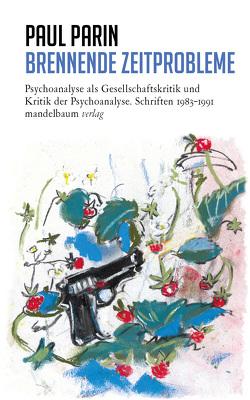 Brennende Zeitprobleme von Parin,  Paul, Reichmayr,  Johannes