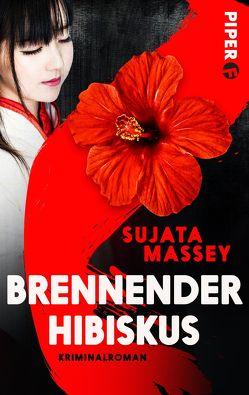 Brennender Hibiskus von Hauser,  Sonja, Massey,  Sujata