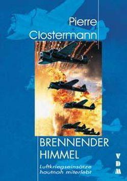 Brennender Himmel von Clostermann,  Pierre, Lauer,  Jaime