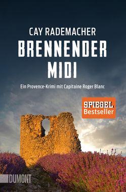 Brennender Midi von Rademacher,  Cay