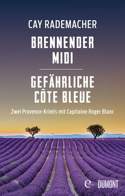 Brennender Midi / Gefährliche Côte Bleue von Rademacher,  Cay