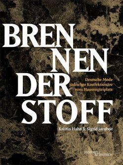 Brennender Stoff von Hahn,  Kristin, Jacobeit,  Sigrid