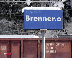 Brenner.o von Kopp,  Othmar, Lanthaler,  Kurt