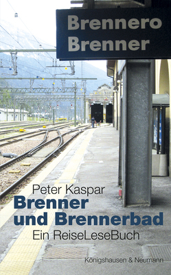 Brenner und Brennerbad von Kaspar,  Peter