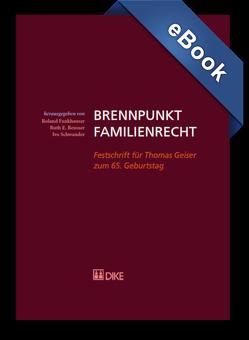Brennpunkt Familienrecht von Fankhauser,  Roland, Reusser,  Ruth, Schwander,  Ivo