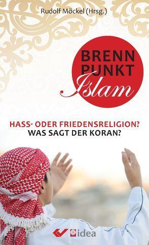 Brennpunkt Islam von Möckel,  Rudolf