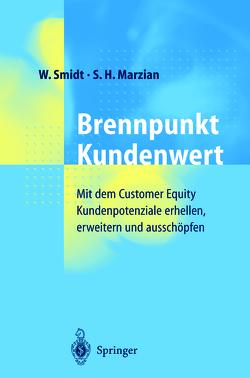 Brennpunkt Kundenwert von Brinkmann,  D., Marzian,  A., Marzian,  S.H., Smidt,  W., Wille,  K.