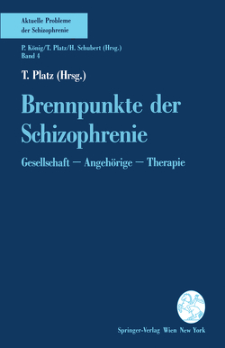 Brennpunkte der Schizophrenie von Platz,  T.