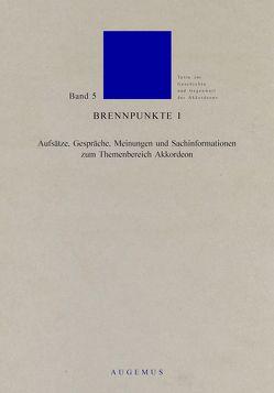 Brennpunkte / Brennpunkte I von Baur,  Jürg, Blomenkamp,  Thomas, Dunkel,  Maria, Jacobs,  Helmut C, Kaupenjohann,  Heike, Kaupenjohann,  Ralf