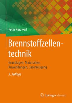 Brennstoffzellentechnik von Kurzweil,  Peter, Schmid,  Ottmar