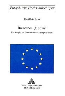 Brentanos «Godwi» von Hayer,  Horst Dieter