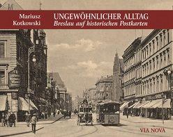 Breslau auf historischen Postkarten von Kotkowski,  Marius