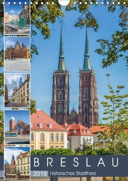 BRESLAU Historisches Stadtherz (Wandkalender 2018 DIN A4 hoch) von Viola,  Melanie