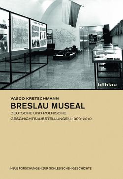 Breslau museal von Kretschmann,  Vasco