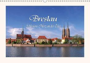 Breslau – Schlesiens Herz an der Oder (Wandkalender 2018 DIN A3 quer) von LianeM