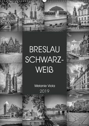 BRESLAU SCHWARZWEIß (Wandkalender 2019 DIN A2 hoch) von Viola,  Melanie