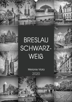 BRESLAU SCHWARZWEIß (Wandkalender 2020 DIN A2 hoch) von Viola,  Melanie
