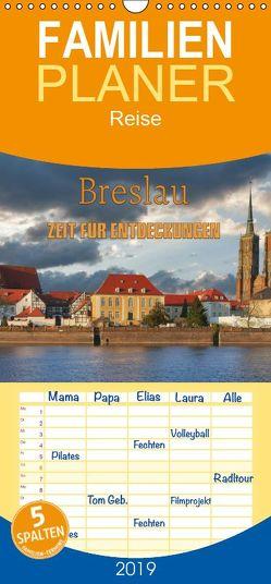 Breslau – Zeit für Entdeckungen – Familienplaner hoch (Wandkalender 2019 , 21 cm x 45 cm, hoch) von Kirsch,  Gunter