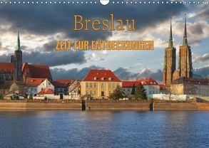Breslau – Zeit für Entdeckungen (Wandkalender 2018 DIN A3 quer) von Kirsch,  Gunter