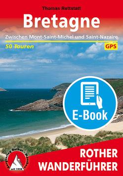 Bretagne (E-Book) von Rettstatt,  Thomas