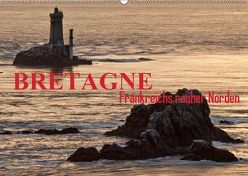 Bretagne – Frankreichs rauher Norden (Wandkalender 2019 DIN A2 quer) von ledieS,  Katja