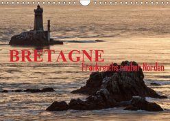 Bretagne – Frankreichs rauher Norden (Wandkalender 2019 DIN A4 quer) von ledieS,  Katja