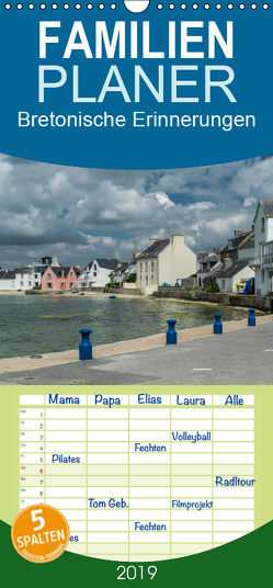 Bretonische Erinnerungen – Familienplaner hoch (Wandkalender 2019 , 21 cm x 45 cm, hoch) von Blome,  Dietmar