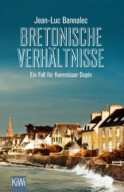 Bretonische Verhältnisse von Bannalec,  Jean-Luc