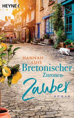 Bretonischer Zitronenzauber von Luis,  Hannah