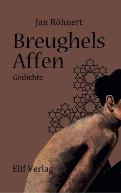 Breughels Affen von Röhnert,  Jan