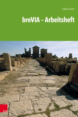 breVIA – Arbeitsheft von Lösch,  Sabine