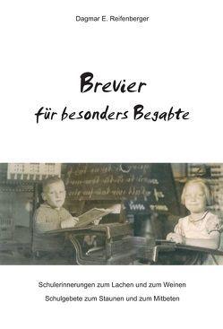 Brevier für besonders Begabte von Reifenberger,  Dagmar E.