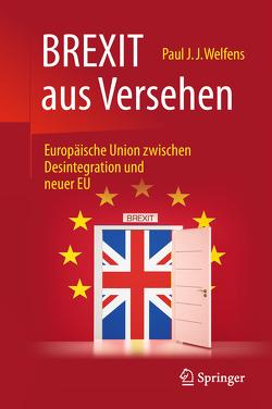 BREXIT aus Versehen von Welfens,  Paul J.J.