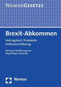 Brexit-Vertrag von Terhechte,  Jörg Philipp