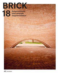 Brick 18 von Attia,  Sandy, Barbas,  Patricia, Czaja,  Wojciech, Holl,  Christian, Parga,  Marcos, Pauser,  Wolfgang, Summanen,  Mikko, Wingender,  Jan Peter