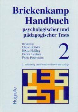 Brickenkamp Handbuch psychologischer und pädagogischer Tests von Braehler, Brickenkamp, Holling, Leutner, Petermann