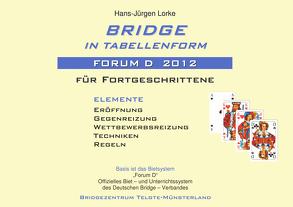 Bridge in Tabellenform – Forum D 2012 von Lorke,  Hans-Jürgen