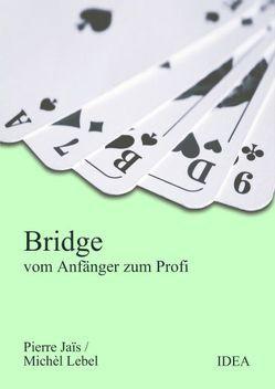 Bridge von Jais,  Pierre, Lebel,  Michel