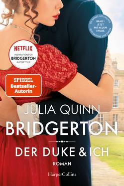 Bridgerton – Der Duke und ich von Panic,  Ira, Quinn,  Julia, Shabani,  Suzanna