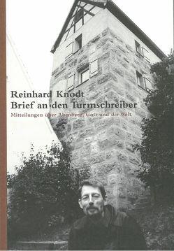 Brief an den Turmschreiber von Binder,  Horst, Hiltl,  Karlheinz, Knodt,  Reinhard