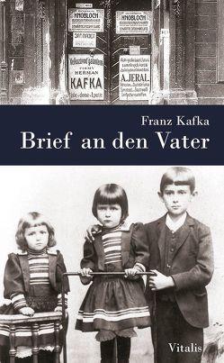 Brief an den Vater von Fuchs,  Elisabeth, Kafka,  Franz