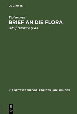 Brief an die Flora von Harnack,  Adolf, Ptolemaeus