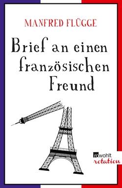 Brief an einen französischen Freund von Flügge,  Manfred