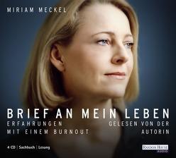 Brief an mein Leben von Meckel,  Miriam