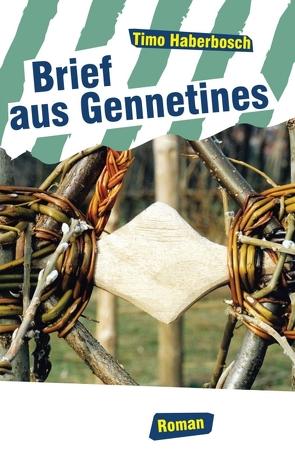 Brief aus Gennetines von Haberbosch,  Timo