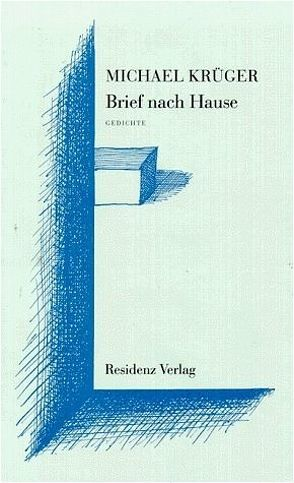 Brief nach Hause von Krüger,  Michael