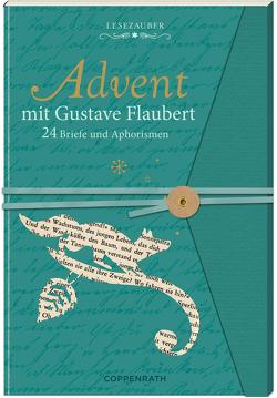 Briefbuch – Advent mit Gustave Flaubert von Flaubert,  Gustave