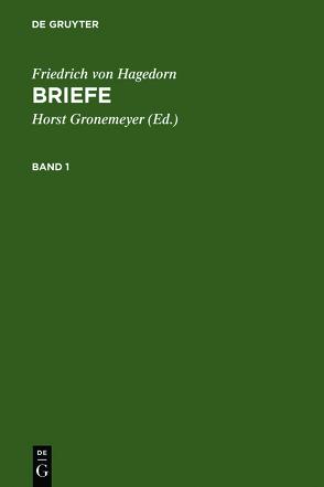 Briefe von Gronemeyer,  Horst, Hagedorn,  Friedrich von