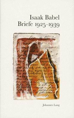 Briefe 1925-1939 von Babel,  Isaak, Hacker,  Gerhard